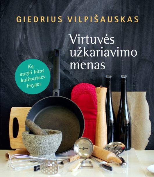 """Knyga """"Virtuvės užkariavimo menas"""""""