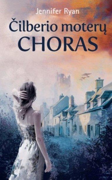 """Knyga """"Čilberio moterų choras"""""""