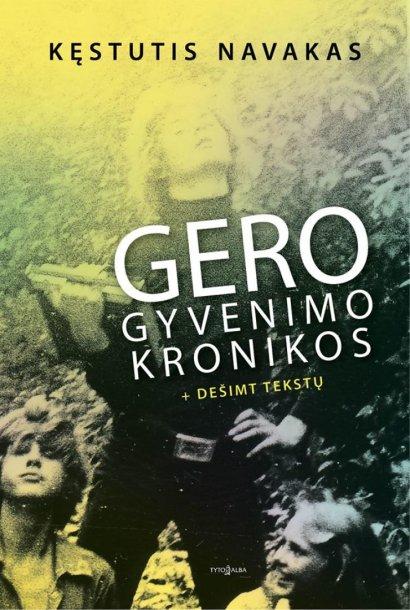 "Knyga ""Gero gyvenimo kronikos"""